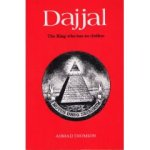 Ahmed Thomson's book on Dajjal, the System